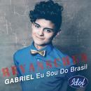 Eu Sou Do Brasil/Gabriel