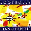 Loopholes/Piano Circus