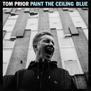 Paint The Ceiling Blue (EP)/Tom Prior