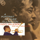 A Portrait Of Duke Ellington/Dizzy Gillespie & His Orchestra