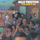 The Kids & Me/Billy Preston