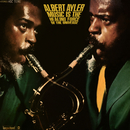 Music Is The Healing Force Of The Universe/Albert Ayler
