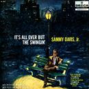 It's All Over But The Swingin'/Sammy Davis, Jr.