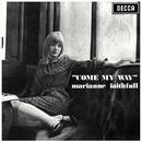 Come My Way/Marianne Faithfull