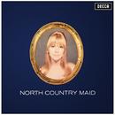 North Country Maid/Marianne Faithfull
