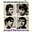 You Put The Hurt On Me/The Spencer Davis Group