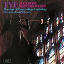 Tye Masses (Euge Bone & Western Wind)/The Choir of King's College, Cambridge, Sir David Willcocks