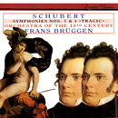シューベルト:交響曲第1番、第4番<悲劇的>/Frans Brüggen, Orchestra Of The 18th Century