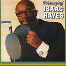 Presenting Isaac Hayes/Isaac Hayes