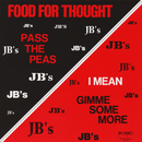 Food For Thought/The J.B.'s