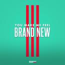 You Make Me Feel BRAND NEW/Verbal Jint, San E, Bumkey, Swings, Phantom, Kanto