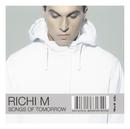 Songs Of Tomorrow/Richi M.