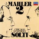 "Mahler: Symphony No. 2 ""Resurrection""/Sir Georg Solti, Isobel Buchanan, Mira Zakai, Chicago Symphony Chorus, Chicago Symphony Orchestra"