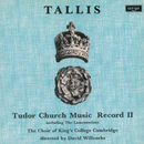 Tallis: Tudor Church Music II (Lamentations of Jeremiah) (Remastered 2015)/The Choir of King's College, Cambridge, Academy of St. Martin in the Fields, Sir David Willcocks