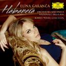 Habanera/Elina Garanca, Orchestra Sinfonica Nazionale della Rai, Karel Mark Chichon
