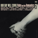 Our Day Will Come/Ruby And The Romantics