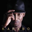 Love Is A Verb/Karabo