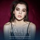 Love Myself (Remixes)/Hailee Steinfeld