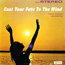 Cast Your Fate To The Wind/Jimmy Wisner Orchestra
