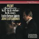 Mozart: Symphonies Nos. 32, 35 & 36/John Eliot Gardiner, English Baroque Soloists