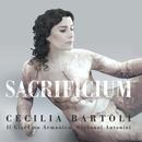Sacrificium/Cecilia Bartoli, Il Giardino Armonico, Giovanni Antonini