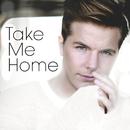 Take Me Home/Robin Stjernberg
