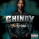 Hate It Or Love It/Chingy