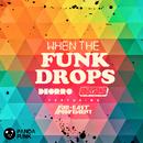 When The Funk Drops (feat. Far East Movement)/Deorro, Uberjak'd