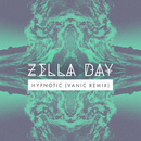 Hypnotic (Vanic Remix)/Zella Day