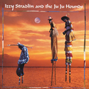 Izzy Stradlin And The Ju Ju Hounds/Izzy Stradlin And The Ju Ju Hounds