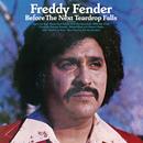 Before The Next Teardrop Falls/Freddy Fender