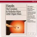 Haydn: The Creation; St. Nicholas Mass; Little Organ Mass/Eugen Jochum, Ferdinand Grossmann, Hermann Furthmoser, Wiener Sängerknaben, Chorus Viennensis, Chor des Bayerischen Rundfunks, Symphonieorchester des Bayerischen Rundfunks