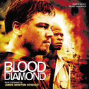 Blood Diamond (Original Motion Picture Soundtrack)/James Newton Howard