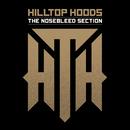 The Nosebleed Section/Hilltop Hoods