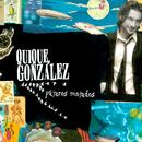 Pájaros Mojados/Quique González