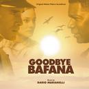 Goodbye Bafana/Dario Marianelli