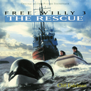Free Willy 3: The Rescue (Original Motion Picture Soundtrack)/Cliff Eidelman