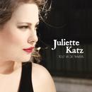 Tout Va De Travers/Juliette Katz