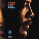 グラ・マタリ/Quincy Jones