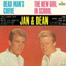 Dead Man's Curve/New Girl In School/Jan & Dean