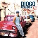 Diogo Nogueira Ao Vivo Em Cuba (Ao Vivo) (feat. Los Van Van)/Diogo Nogueira