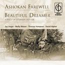 Ashokan Farewell . Beautiful Dreamer (Songs of Stephen Foster)/Jay Ungar