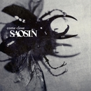 Come Close/Saosin