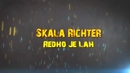 Redho Je La (Lyric Video)/Skala Richter