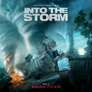 Into The Storm (Original Motion Picture Soundtrack)/Brian Tyler