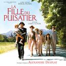 La Fille Du Puisatier (Original Motion Picture Soundtrack)/Alexandre Desplat
