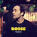 Engtanz (Deluxe)/Bosse
