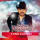 Vamos A La Fiesta/Pancho Pikadiente