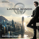 Largo Winch (Original Motion Picture Soundtrack)/Alexandre Desplat