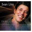 Para Sempre/Ivan Lins